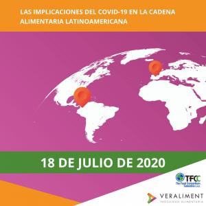 Las implicaciones del COVID-19 en la cadena alimentaria latinoamericana | 18 de julio de 2020